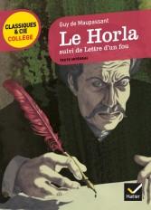 Le Horla, suivi de Lettre d'un fou