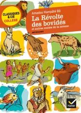 La révolte des bovidés et autres contes de la savane