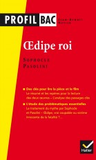Profil - Sophocle/Pasolini, Oedipe roi