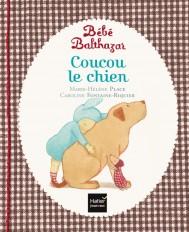 Bébé Balthazar - Coucou le chien - Pédagogie Montessori 0/3 ans