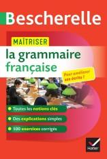 Maîtriser la grammaire française