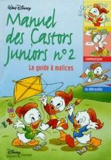 Le guide à malices, LE MANUEL DES CASTORS JUNIORS