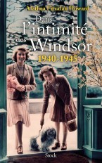 Dans l'intimité des Windsor