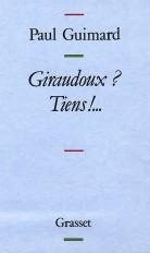 Giraudoux ? Tiens !...