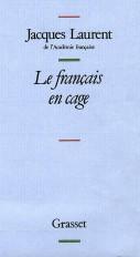 Le français en cage