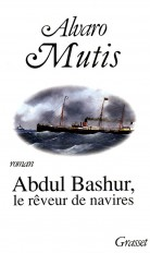 ABDUL BASHUR LE REVEUR DE NAVIRES