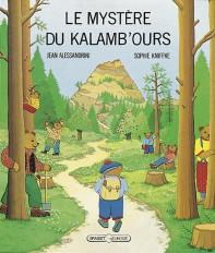 Le mystère du Kalamb'ours