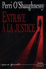 Entrave à la justice