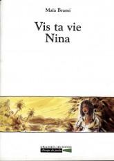 Vis ta vie Nina