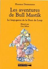 Les aventures de Bull Mastik T4