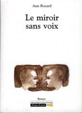 Le miroir sans voix