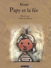 Papy et la fée