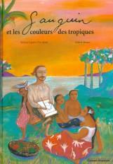 Gauguin et les couleurs des tropiques