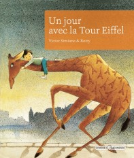 Un jour avec la Tour Eiffel