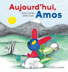 Aujourd'hui, Amos