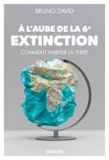 A l'aube de la 6e extinction