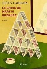 Le choix de Martin Brenner