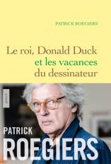 Le roi, Donald Duck et les vacances du dessinateur