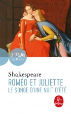 Roméo et Juliette suivi de Le Songe d'une nuit d'été