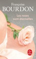 Les Roses sont éternelles