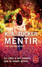 Mentir (Ten Tiny Breaths, Tome 2)