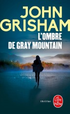 L'Ombre de Gray mountain