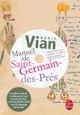 Manuel de St-Germain-des-Prés : édition Prémium avec 1 CD musique