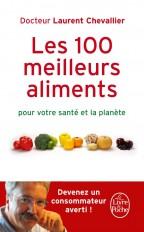 Les 100 Meilleurs Aliments pour votre santé et la planète