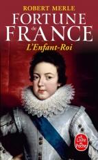 L'Enfant Roi (Fortune de France, Tome 8)