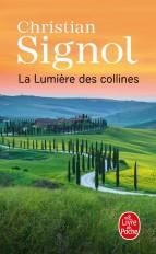 La Lumière des collines (Les Vignes de Sainte-Colombe, Tome 2)