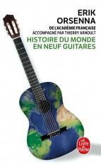 Histoire du monde en neuf guitares