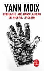 Cinquante ans dans la peau de Michael Jackson