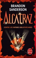 Alcatraz contre les infâmes Bibliothécaires (Alcatraz, Tome 1)