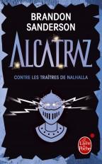 Alcatraz contre les traîtres de Nalhalla (Alcatraz, Tome 3)