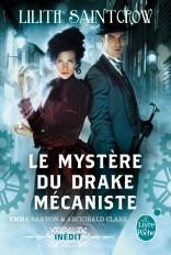 Le Mystère du drake mécaniste (Bannon & Clare, Tome 1)
