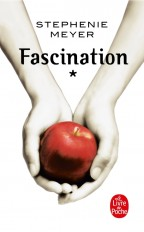 Fascination (Twilight, Tome 1)
