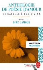 Anthologie de poésie d'amour (Edition pédagogique)