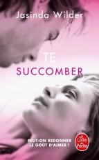 Te succomber (Succomber, Tome 1)