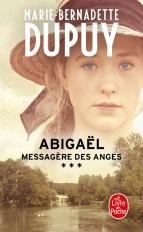 Abigaël, messagère des anges (Abigaël, Tome 3)