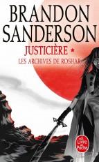 Justicière, Volume 1  (Les Archives de Roshar, Tome 3)