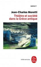 Théâtre et société dans la Grèce antique
