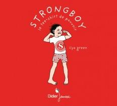 Strongboy, le tee-shirt de pouvoir