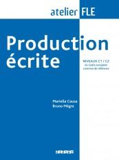 Production écrite niveaux C1-C2  - Livre