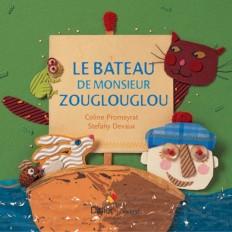 Le bateau de Monsieur Zouglouglou - poche