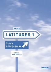 Latitudes 1 niv.1 - Guide pédagogique - version papier