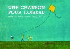 UNE CHANSON POUR L'OISEAU