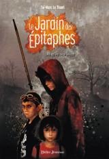 Le Jardin des Épitaphes, Celui qui est resté debout - Tome 1