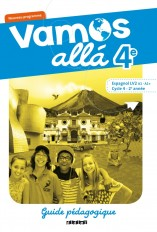 Vamos allá 4e LV2 - Guide pédagogique - version papier