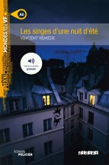 Les singes d'une nuit d'été - Livre + MP3
