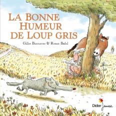 LA BONNE HUMEUR DE LOUP GRIS - poche